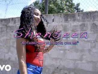 Shenseea – Nothing Dem Nuh Have Ova Mi